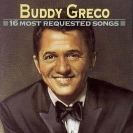 16 Most Requested Songs 1993 Buddy Greco