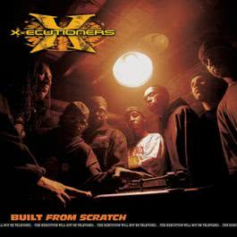 Built From Scratch 2001 X-Ecutioners