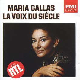 Le Voix Du Siecle 1988 Maria Callas