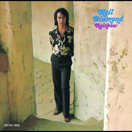 Rainbow 1973 Neil Diamond