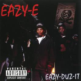Eazy-Duz- It/5150 Home 4 Tha Sick (World) 2002 Eazy-E