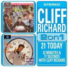 21 Today/32 Minutes And 17 Seconds With Cliff Richard 2015 Cliff Richard