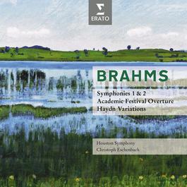 Brahms : Symphonies No.1 & 2, Overtures 2009 Christoph Eschenbach