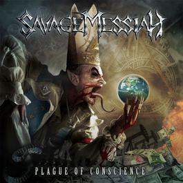 Plague of Conscience 2012 Savage Messiah