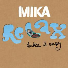 Relax, Take It Easy 2007 Mika