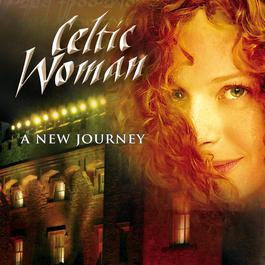 A New Journey 2007 Celtic Woman
