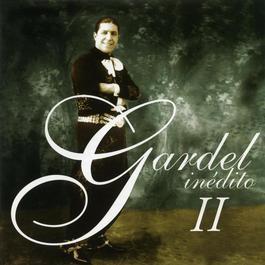 Gardel Ineditos Vol.2 2006 Carlos Gardel