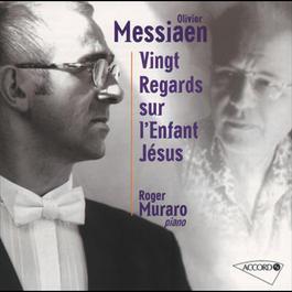 Messiaen: Vingt regards sur l'Enfant-JAcsus 2008 Olivier Messiaen
