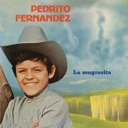 La Mugrosita 2011 Pedrito Fernandez