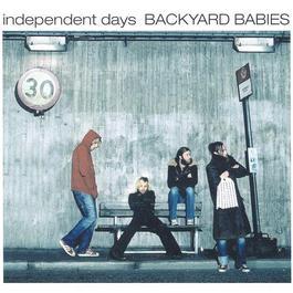 Independent days 2001 Backyard Babies