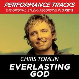 Everlasting God (Performance Tracks) - EP 2009 Chris Tomlin