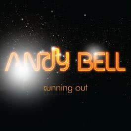 Running Out 2010 Andy Bell