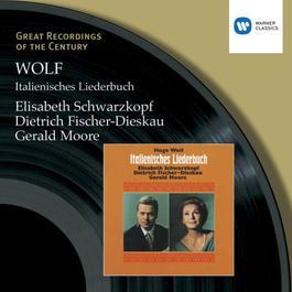 Wolf: Italienisches Liederbuch 2003 Elisabeth Schwarzkopf