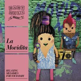 Baby Deli La Movidita 2012 Baby Deli Music