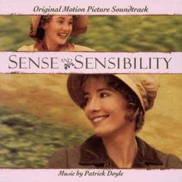 Sense & Sensibility - Original Motion Picture Soundtrack 1995 Patrick Doyle