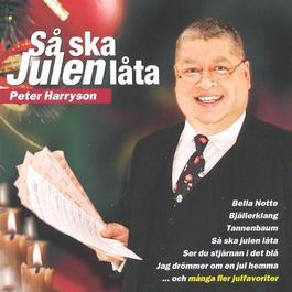 Så ska julen låta 2009 Peter Harryson