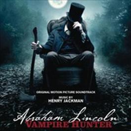 Abraham Lincoln: Vampire Hunter 2012 Henry Jackman