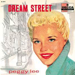 Dream Street 2012 Peggy Lee