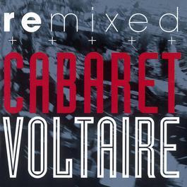 Remixed 2009 Cabaret Voltaire