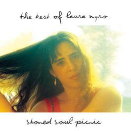 Stoned Soul Picnic: The Best Of Laura Nyro 2014 Laura Nyro