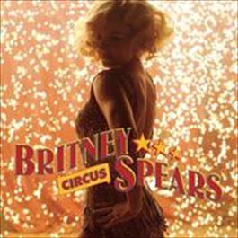 Circus (Digital 45) 2009 Britney Spears