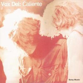 Caliente 2003 Vox Dei