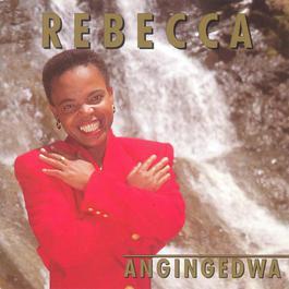 Angingedwa 2009 Rebecca