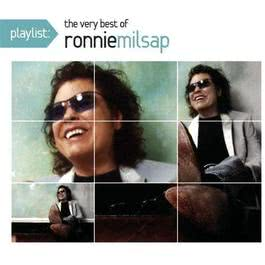 Playlist: The Very Best Of Ronnie Milsap 2009 Ronnie Milsap