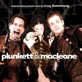 Plunkett And Macleane 2007 Craig Armstrong