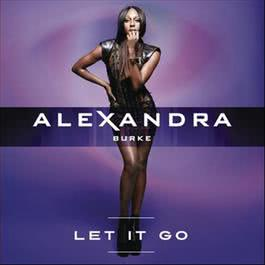 Let It Go 2012 Alexandra Burke