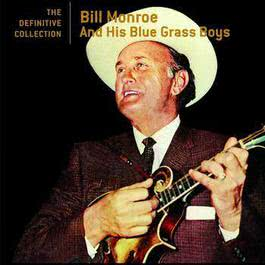 Definitive Collection 2005 Bill Monroe