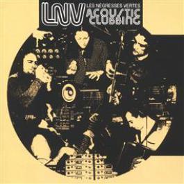 acoustic clubbing 2001 Les Negresses Vertes
