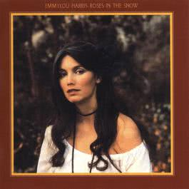 Roses In The Snow (Deluxe Edition) 2011 Emmylou Harris