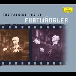 The Fascination of FurtwA¤ngler 2004 Wilhelm Furtwängler