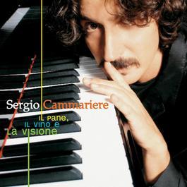 Il Pane, Il Vino E La Visione 2006 Sergio Cammariere