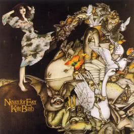 Never For Ever 1990 Kate Bush