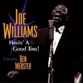 Together/Have A Good Time 2006 Joe Williams