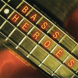 Bass Heroes 2006 Various Artists