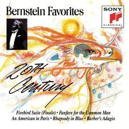 Bernstein Favorites: Twentieth Century 1991 Leonard Bernstein