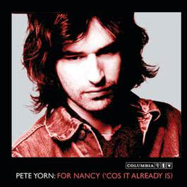 For Nancy 2002 Pete Yorn