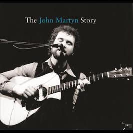 The John Martyn Story 2006 John Martyn