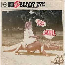 Different Gear, Still Speeding 2011 Beady Eye