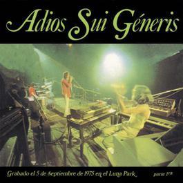 Adiós Sui Generis Vol.I 2010 Sui Generis