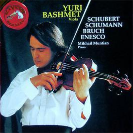 Schubert, Schmann, Bruch, Enesco 1970 尤里·巴什梅特