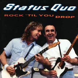 Rock 'til You Drop 2008 Status Quo
