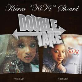 Double Take - Kierra Kiki Sheard 2006 Kierra Sheard