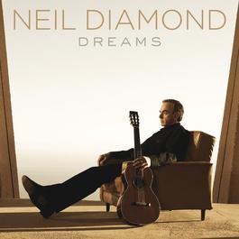 Dreams 2010 Neil Diamond