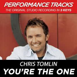 You're The One (Performance Tracks) - EP 2009 Chris Tomlin