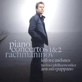 Rachmaninov: Piano Concertos 1 & 2 2005 Leif Ove Andsnes
