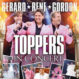 Toppers In Concert 2005 De Toppers